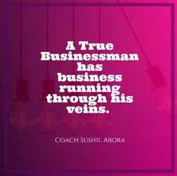 A true businessman has business running
