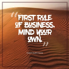 First rule of business