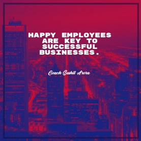 Happy employees are key